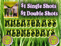 EVERY Wednesday from now on is Wheatgrass Wednesday with $1 Single shots / $2 double shots at Xtreme Juice!
